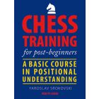 Chess Training for Post-Beginners