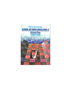 School of Chess Excellence - Volume 2: Tactical Play
