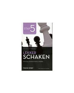 Lekker Schaken - stap 5: Strategie, Koningsaanval, Eindspel