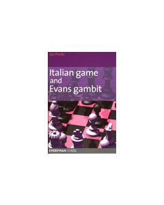 Italian Game and Evans Gambit: One of the Oldest Openings Around