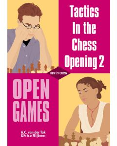 Tactics in the Chess Opening 2: Open Games
