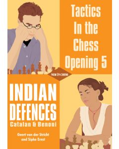 Tactics in the Chess Opening 5: Indian Defences