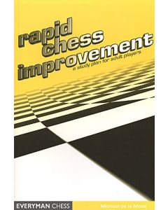 Rapid Chess Improvement: A Study Plan for Adult Players