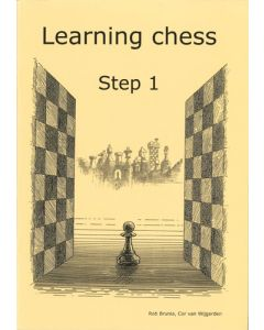 Learning Chess Workbook Step 1: The Step-by-Step Method