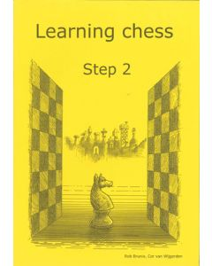 Learning Chess Workbook Step 2: The Step-by-Step Method