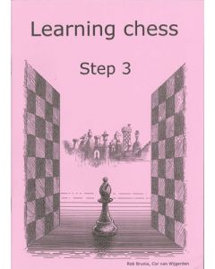 Learning Chess Workbook Step 3: The Step-by-Step Method