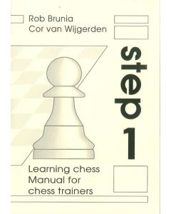 Manual for Chess Trainers Step 1: The Step-by-Step Method
