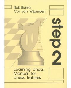 Manual for Chess Trainers Step 2: The Step-by-Step Method
