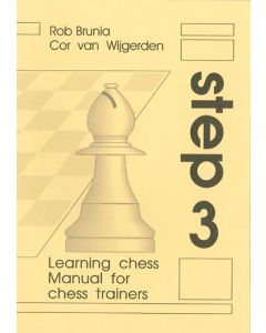 Manual For Chess Trainers Step 3: The Step-by-Step Method
