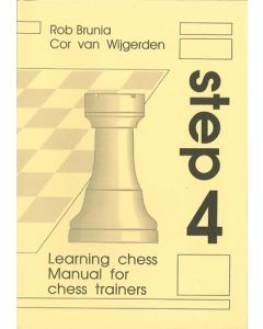 Manual For Chess Trainers Step 4: The Step-by-Step Method