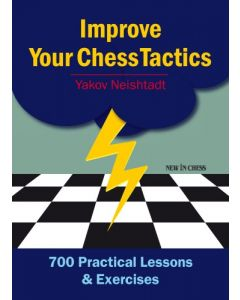 Improve Your Chess Tactics - eBook: 700 Practical Lessons & Exercises