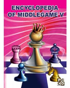 Encyclopedia of Middlegame V: Includes over 500 Games/Lectures