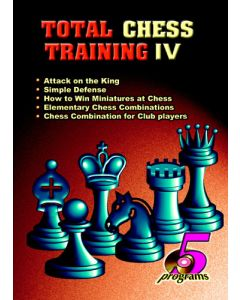 Total Chess Training IV: Five Magnificent Educational Programs