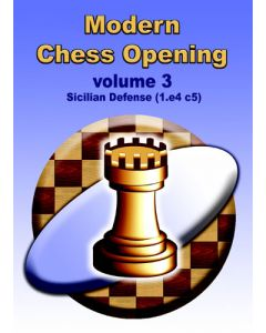 Modern Chess Opening vol. 3: Sicilian Defense (1.e4 c5)