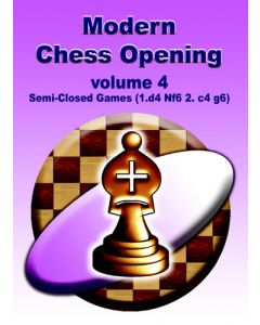 Modern Chess Opening vol. 4: Semi-Closed Games (1.d4 Nf6 2.c4 g6)