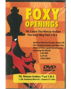 Learn The Nimzo-Indian: Foxy 78, The Easy Way Part 1 & 2