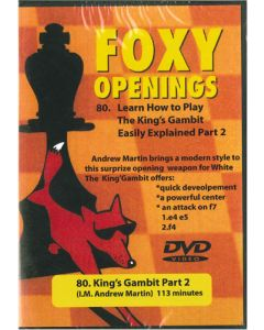 Learn How to Play The King's Gambit Part 2: Foxy. 80
