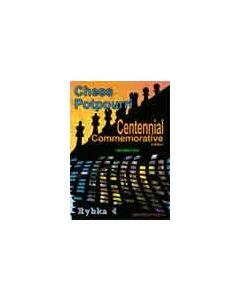 Roman's Lab: Volume 100: Chess Potpourri Centennial Commemorative Edition