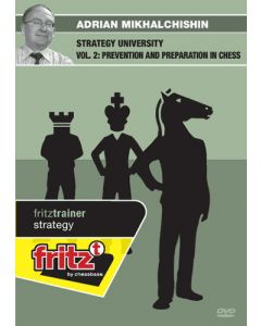 Strategy University Vol. 2: Prevention and Preparation in Chess