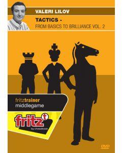 Tactics - from Basics to Brilliance Vol. 2: Combinations