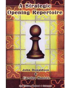 A Strategic Opening Repertoire: Second Edition, Revised & Enlarged