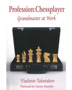 Profession: Chessplayer: Grandmaster at Work