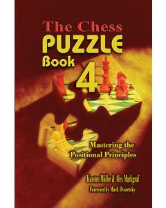 The ChessCafe Puzzle Book 4: Mastering the Positional Principles
