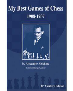 Alekhine: My Best Games of Chess: 1908-1937