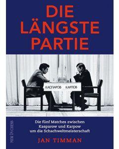 Die längste Partie: Die Fünf Matches zwischen Kasparow und Karpow um die Schachweltmeisterschaft