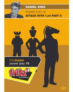 Power Play 19: Attack with 1.e4 - Part II: The Scandinavian, Alekhine's Defence, The Petroff, The Philidor