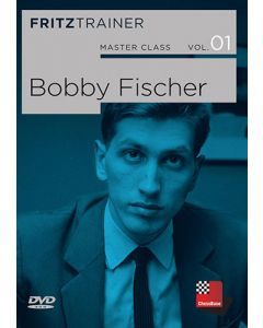 Master Class Vol. 1: Bobby Fischer: Every facet of the Chess Legend