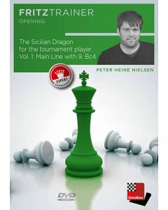 The Sicilian Dragon for the Tournament Player Vol. 1: Main Line with 9. Bc4 - Expert Knowledge