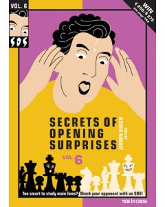 SOS - Secrets of Opening Surprises 6: Secrets of Opening Surprises