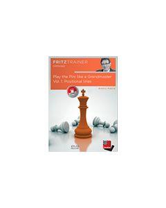 Play the Pirc like a Grandmaster Vol. 1: Positional lines