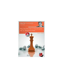 Play the Pirc like a Grandmaster Vol. 2: Attacking lines