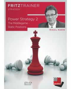 Power Strategy 2: The Middlegame - Static Positions