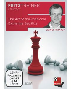 The Art of the Positional Exchange Sacrifice: FritzTrainer Strategy