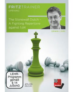 The Stonewall Dutch - A Fighting Repertoire against 1.d4: FritzTrainer Opening