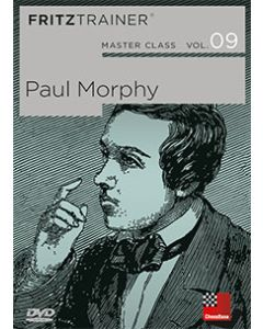 Master Class Vol. 9: Paul Morphy: All Morphy's Games, Tables, Background