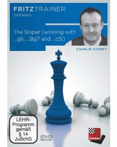 Charlie Storey: The Sniper (Winning with ...g6, ...Bg7 and ...c5!): FritzTrainer Opening