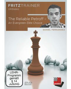Daniel Fernandez: The Reliable Petroff - An Evergreen Elite Choice: FritzTrainer Opening