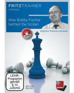 Adrian Mikhalchishin: How Bobby Fischer battled the Sicilian: FritzTrainer Opening
