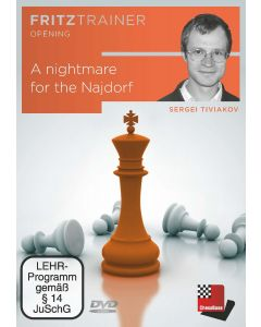 Sergei Tiviakov: A Nightmare for the Najdorf: FritzTrainer Opening