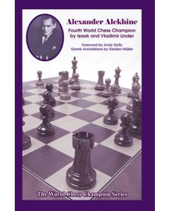 Alexander Alekhine: 4th World Chess Champion