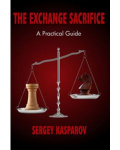 The Exchange Sacrifice: A Practical Guide
