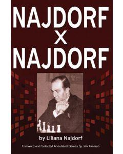 Najdorf x Najdorf: A Chess Biography