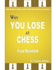 Why You Lose at Chess: 21st Century Edition of a Landmark Classic