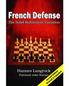 French Defense: The Solid Rubinstein Variation: Second Edition