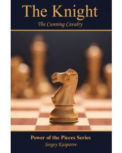 The Knight: The Cunning Cavalry