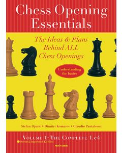 Chess Opening Essentials, Volume 1: The Complete 1.e4